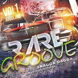Rare Groove Vol1 Mixed By Snagga Dagga llvcsound