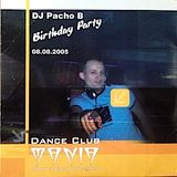 Pacho Birthday mix 08.08.2005
