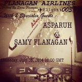 ✈✈✈ Flight 003 W/ ASPARUH Aka Asi & Samy FLANAGAN ✈✈✈ Played for ⫷ FLANAGAN AIRLINES SHOW