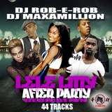 ROB E ROB / MAX A MILLION THE LE LE LITTY AFTER PARTY MIX