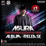 A5ura Mix Set 2015.10.16 @Club Syndrome Album Annoyance(Discovery Music Records) Release Party