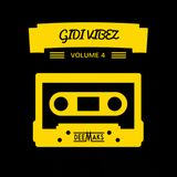 GIDI VIBEZ 4.0 [AFROBEATS CHILL MIX]
