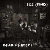 ISS (WHD) - Dead Players
