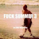 FUCK SUMMER #3