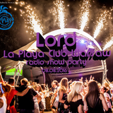LOrd - La Playa Club Warsaw (radio show 08.07.2016)