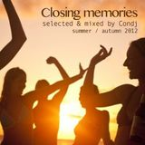 Closing memories (Summer/Autumn 2012)