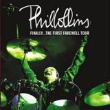 Phil Collins - Finally... The First Farewell Tour - 2004