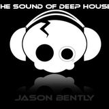 Jason Bently - The Sound of Deep House