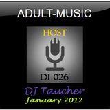 DJ Taucher -ADULT MUSIC ON DI 026- (January 2012)