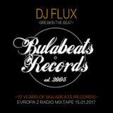 DJ FLUX - 10 YEARS OF BULABEATS RECORDS ANNIVERSARY CELEBRATION MIXTAPE 2016