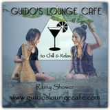 Guido's Lounge Cafe Broadcast 0317 Rainy Shower (20180330)