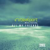 Derrick & David - Beatport All My Friends Music Festival