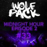 Wolfpack Midnight Hour Episode 2 #33