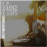 Sequence of steps : EP 011 - Guest mix by Darius [10.08.2019]