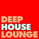 """The Deep House Lounge proudly presents """" The Chillout Lounge """" Chapter 9"""