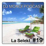 DJ MONOÏ PODCAST LA SELEKT #19