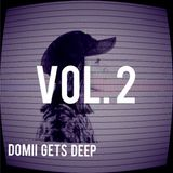 DOMii Gets Deep VOL. 2