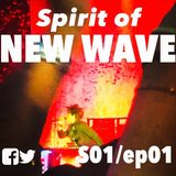 Spirit of NEW WAVE s01 ep01