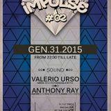 Valerio Urso @ Impulse #02 - 31-01-2015