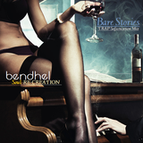 Bendhel - Bare Stories (Trap Sofistication Mix)