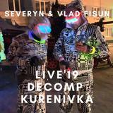 Severyn&VladFisun - Live19 Kurenivka