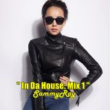 In Da House Mix 1