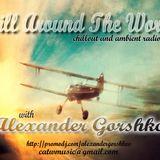 Alexander Gorshkov - Chill Around The World #158 (2013-12-13)
