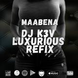 Maabena (DJ K3V Luxurious Refix)