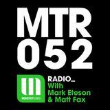 MTR052 with Mark Eteson & Matt Fax