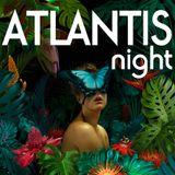Atlantis Night Sessions 01 DJ S2 Mix