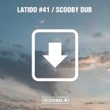 Scooby Dub - LATIDO REGIONAL #41