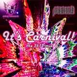 Xplicit ENT. presents.... Its Carnival 2k12