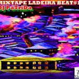 DJ Pátrida-MixTape Ladeira Beat#1