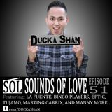 Ducka Shan- Sounds of Love 51 Sept 2nd 2015