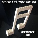Bricolage Podcast #13 : First Anniversary Special