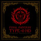 Final Fantasy Type-0 HD Original Soundtrack I