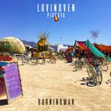 LOVIN'OVEN @ BURNING MAN 2019 | Live Set By Piccaya