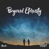 Beyond Eternity #007