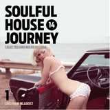 SOULFUL HOUSE JOURNEY Vol. 14 - 1