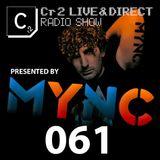 MYNC presents Cr2 Live & Direct Radio Show 061 [18/05/12]