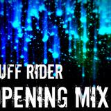 Dj Ruff Rider - Opening Mix 08.12.14