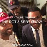 The Dot & Spry Show Episode 78
