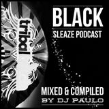 DJ PAULO- BLACK (Sleaze Set) Mar '15 DOWNLOAD