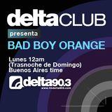 Delta Club presenta Bad boy Orange (29/01/2012)