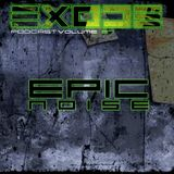 EXODE Podcast volume 27 mixed By Epic Noise