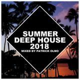 Summer Deep House 2018 (Mixed By Patrick Olmo)