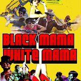 L.A. Ponto's Fakexploitations : Black Mama White Mama _eclectic bmovie&blaxploitation groove