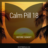 Calm Pill 18 - Before Sunset (First Half)
