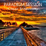 PARADIGM SESSION -  Clear Intensity  -