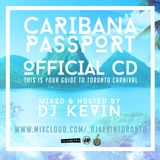 Your Guide to Toronto Carnival 2016 | Mixed & Hosted by: DJ KEVIN